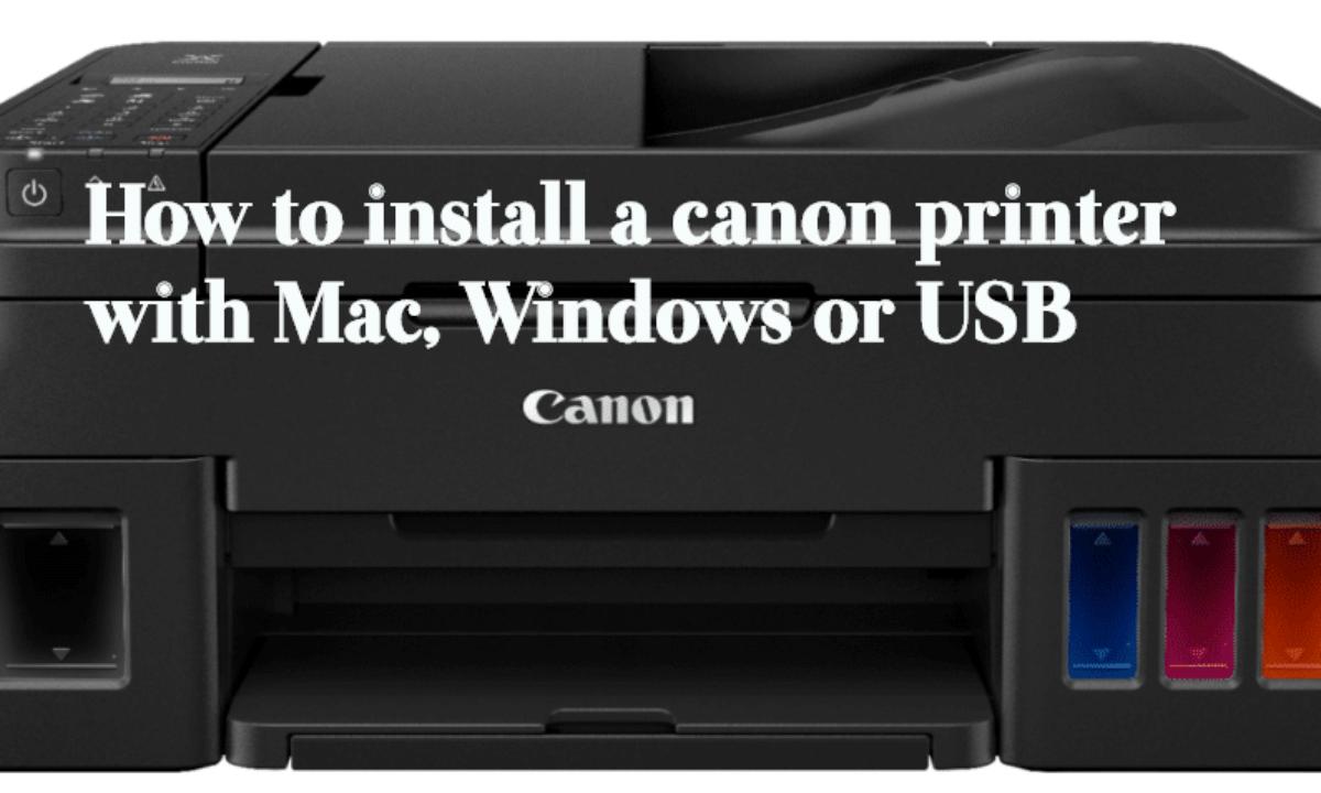 How to Add Canon Printer to Mac, Windows or USB   ETalkTech