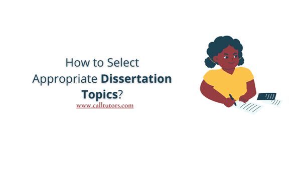How to Select Appropriate Dissertation Topics?